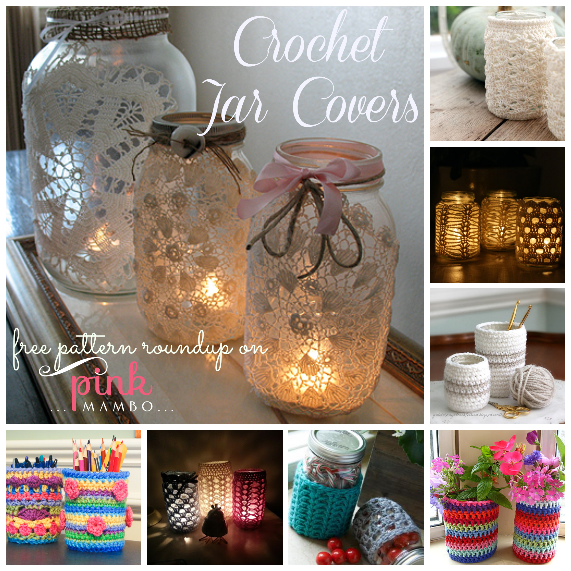 Crochet Patterns Jar Covers : your home or use these handy jars to hold writing instruments, crochet ...