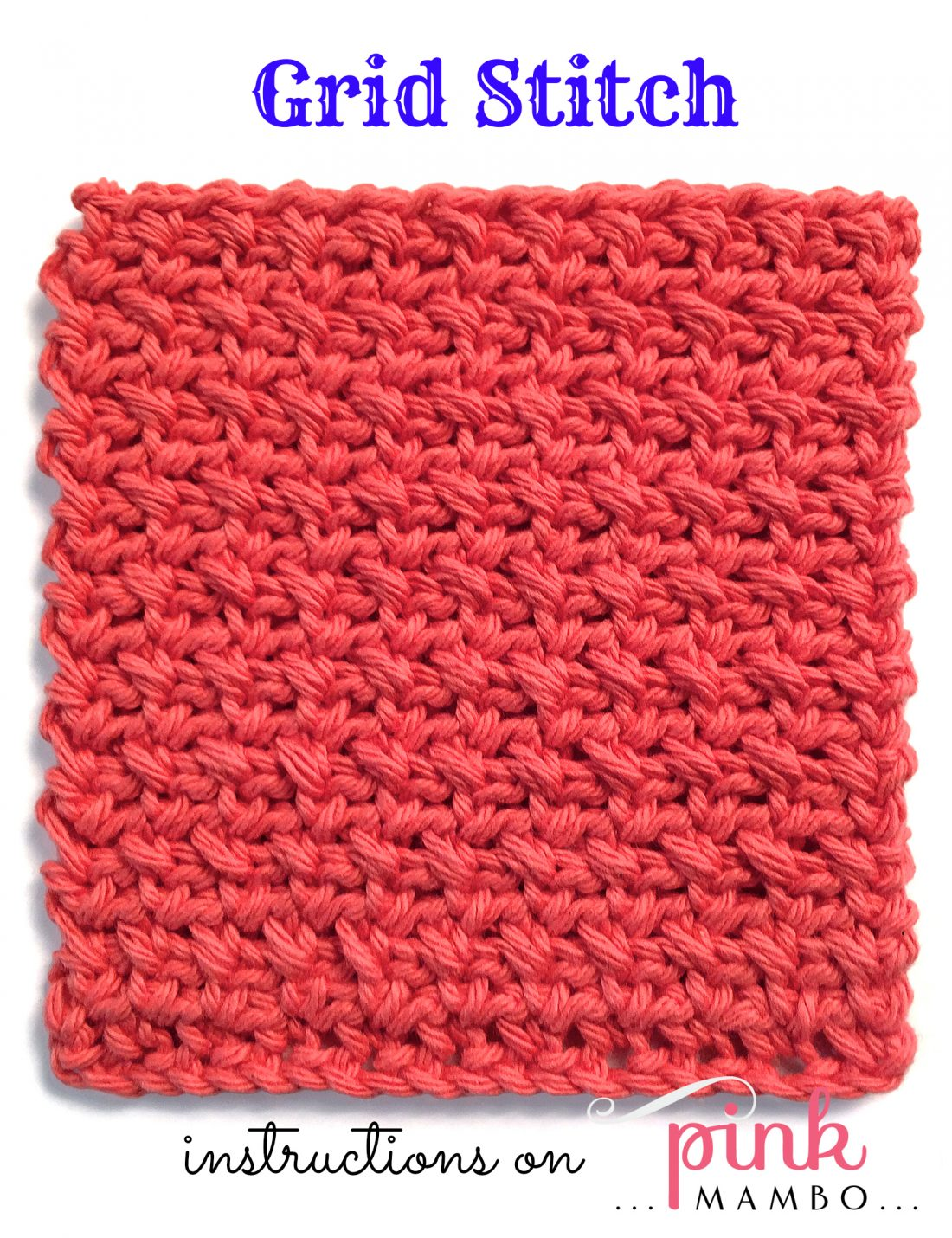 Crochet Grid Stitch Pattern