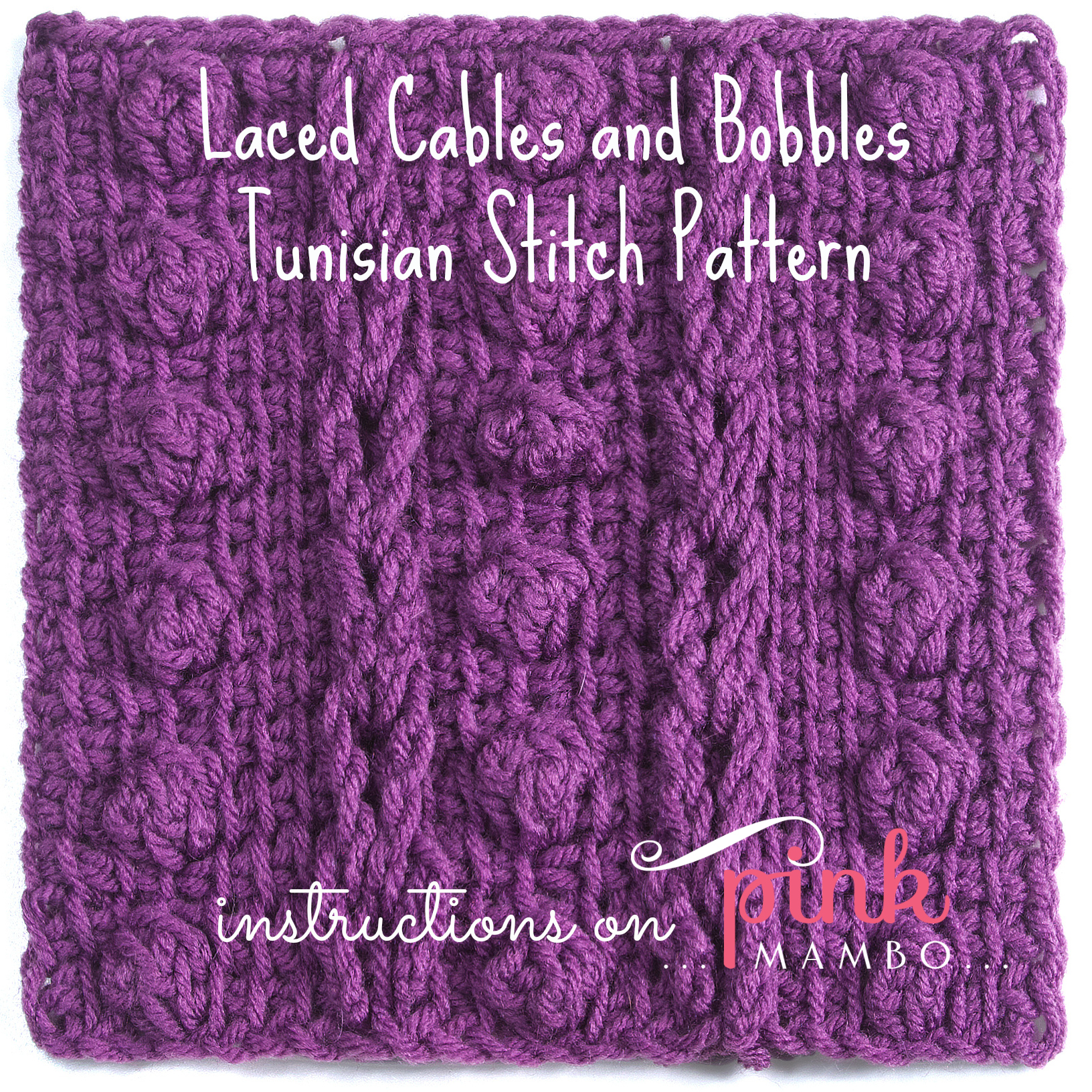 Laced Cables And Bobbles Tunisian Crochet Stitch Pattern Pink Mambo