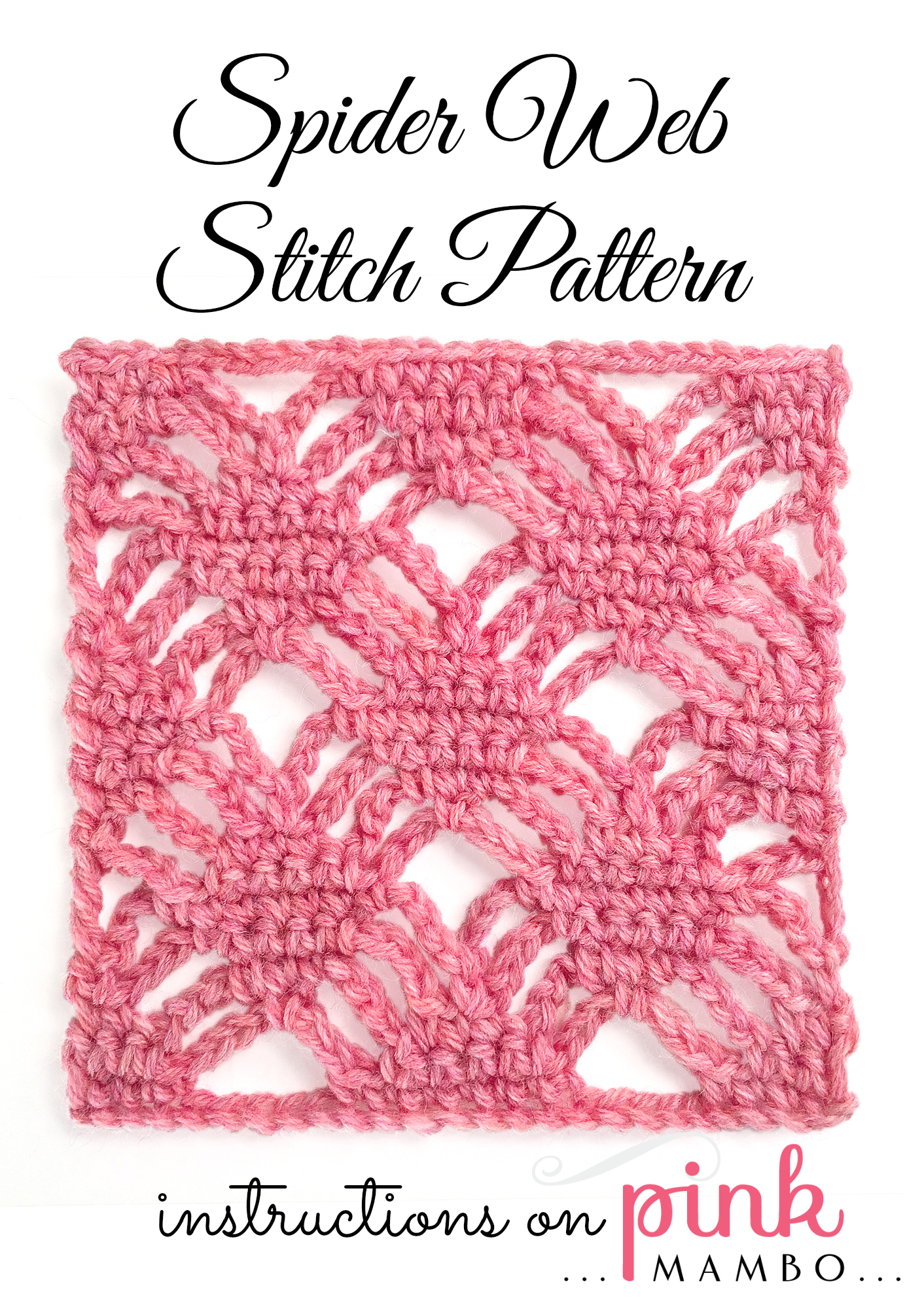 Crochet Stitch Patterns : Spider Web Crochet Stitch Pattern - Pink Mambo