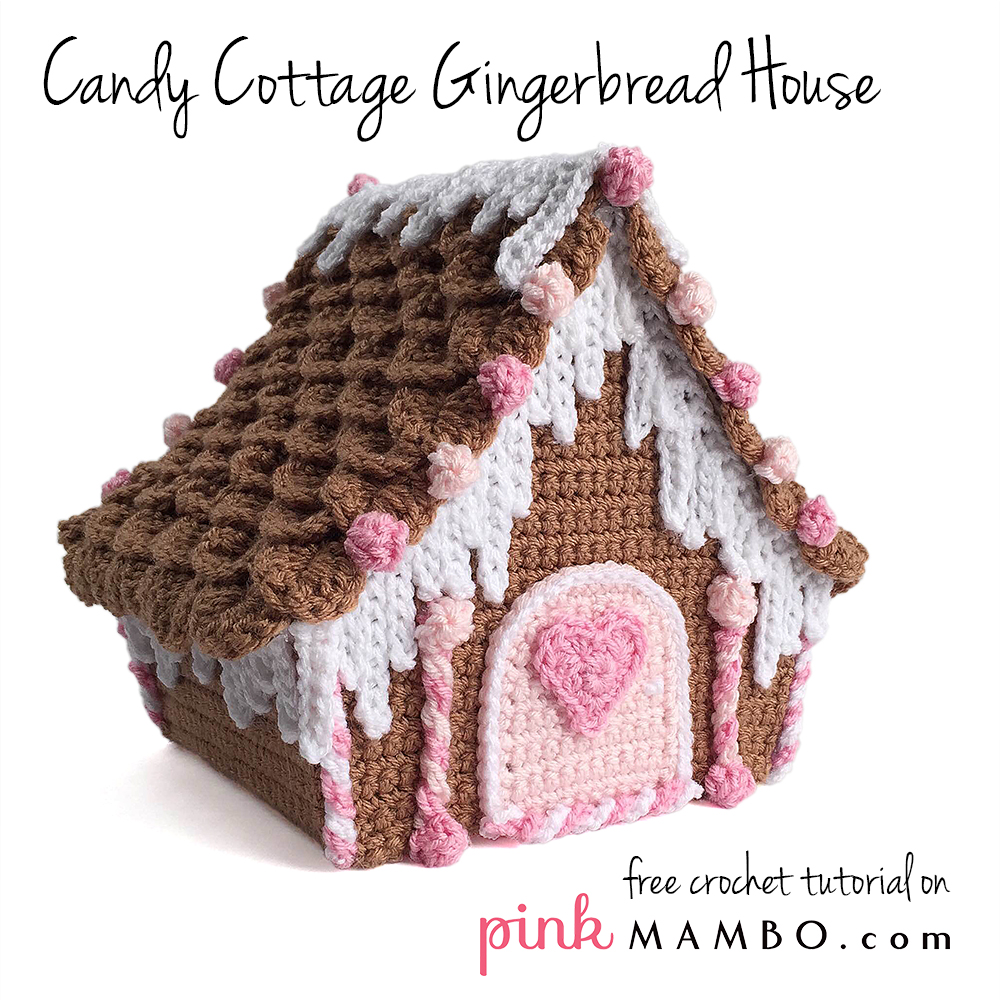 Crochet Candy Cottage Gingerbread House Tutorial Part 2